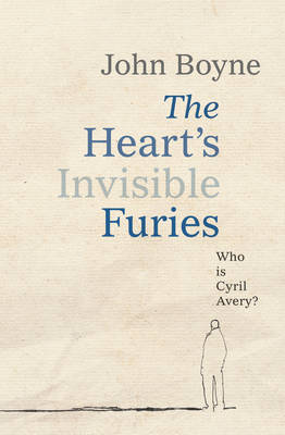 The Heart's Invisible Furies (Hardback)