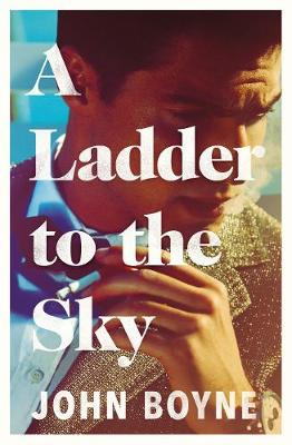 A Ladder to the Sky (Hardback)