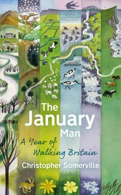 The January Man: A Year of Walking Britain (Hardback)