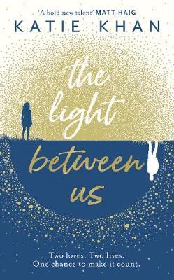 The Light Between Us (Hardback)