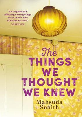 The Things We Thought We Knew (Hardback)
