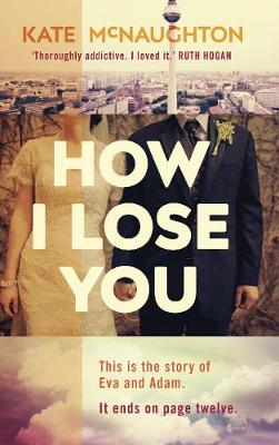 How I Lose You (Hardback)