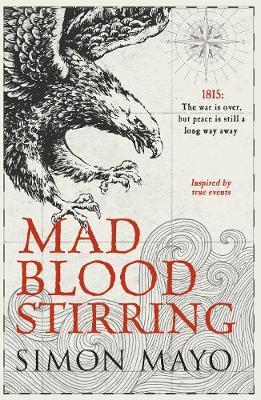 Mad Blood Stirring (Hardback)