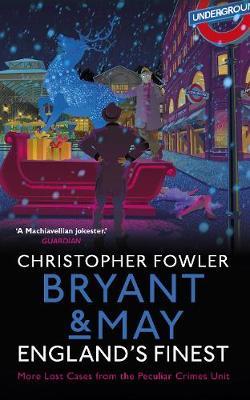 Bryant & May - England's Finest: (Short Stories) (Hardback)