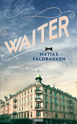 The Waiter (Hardback)