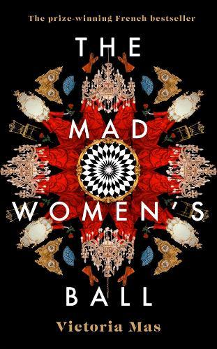 The Mad Women's Ball (Hardback)