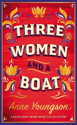Three Women and a Boat (Hardback)