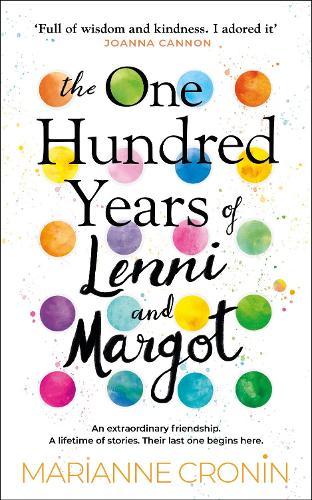 The One Hundred Years of Lenni and Margot (Hardback)