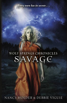 Wolf Springs Chronicles: Savage (Paperback)