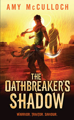 The Oathbreaker's Shadow (Hardback)