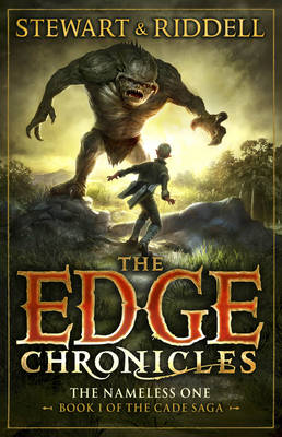 The Edge Chronicles 11: The Nameless One: First Book of Cade (Hardback)