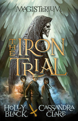 Magisterium: The Iron Trial - The Magisterium (Hardback)
