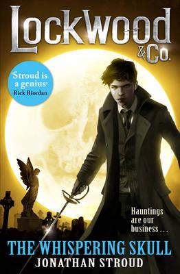 Lockwood & Co: The Whispering Skull (Hardback)
