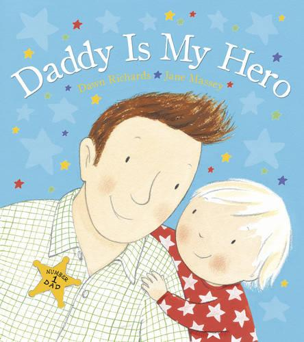 Daddy is My Hero (Board book)