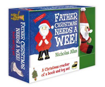 Father Christmas Needs a Wee: Book and Toy Set (Hardback)