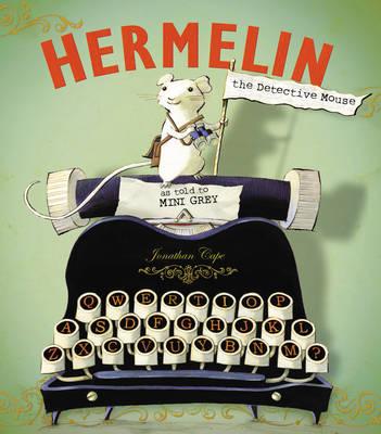 Hermelin: The Detective Mouse (Hardback)