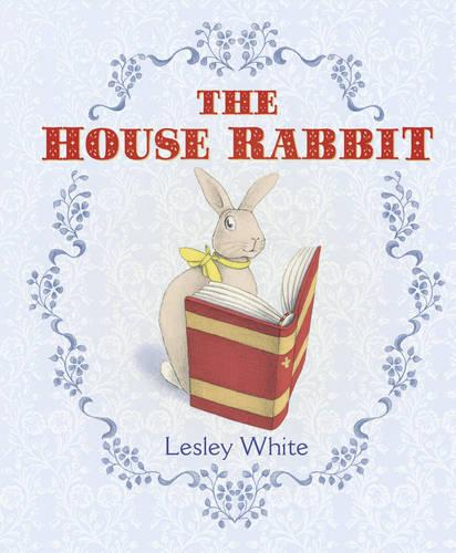 The House Rabbit (Hardback)
