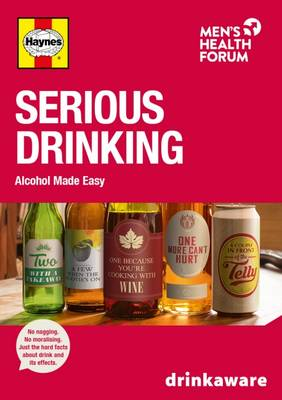 Serious Drinking: Alcohol Made Easy 2016 - Serious Drinking: Alcohol Made Easy (Paperback)