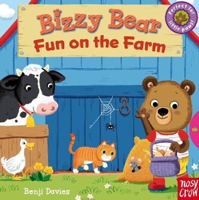 Bizzy Bear: Fun on the Farm - Bizzy Bear (Board book)