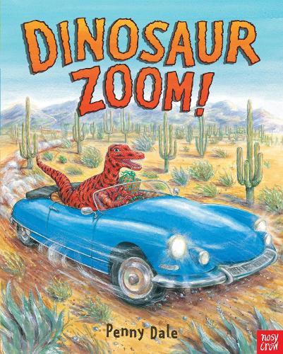 Dinosaur Zoom! - Penny Dale's Dinosaurs (Paperback)
