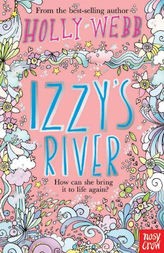 Earth Friends: Izzy's River - Holly Webb Series (Paperback)