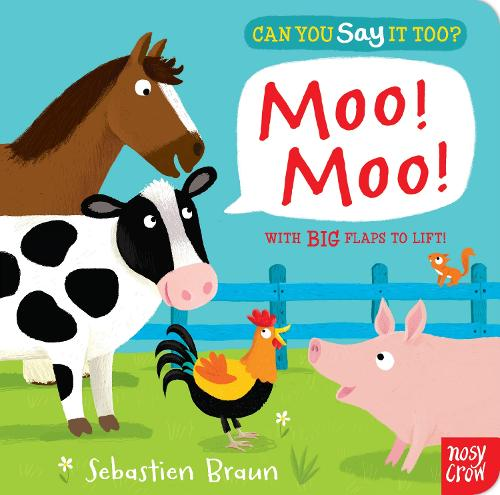 Can You Say It Too? Moo! Moo! - Can You Say It Too? (Board book)