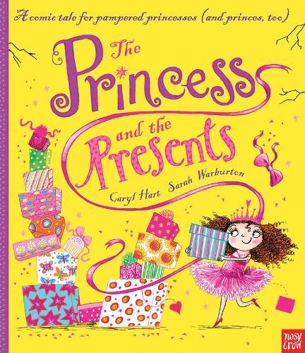 The Princess and the Presents - Princess Series (Hardback)