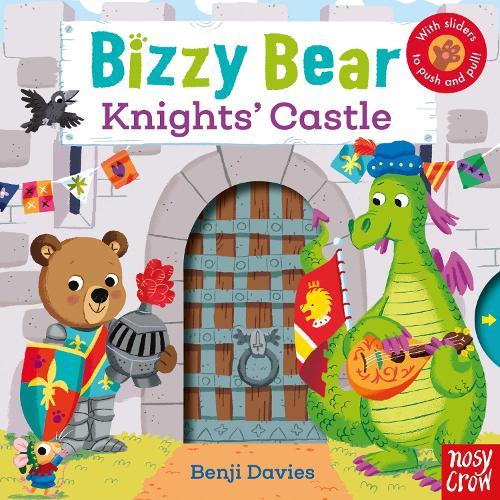 Bizzy Bear: Knights' Castle - Bizzy Bear (Board book)