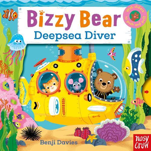 Bizzy Bear: Deepsea Diver - Bizzy Bear (Board book)