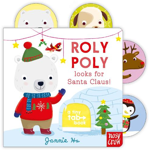 Tiny Tabs: Roly Poly looks for Santa Claus! - Tiny Tabs (Board book)