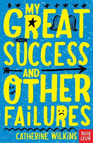 My Great Success and Other Failures - Catherine Wilkins Series (Paperback)