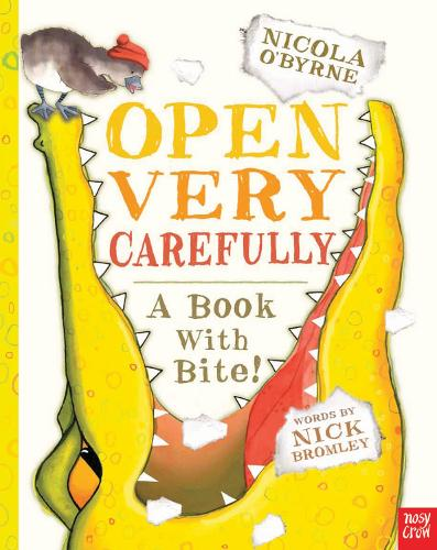 Open Very Carefully (Board book)