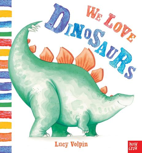 We Love Dinosaurs (Paperback)