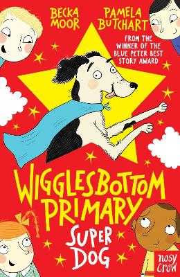 Wigglesbottom Primary: Super Dog! - Wigglesbottom Primary (Paperback)