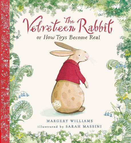 The Velveteen Rabbit - Nosy Crow Classics (Hardback)