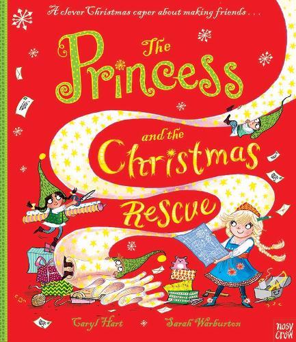 The Princess and the Christmas Rescue - Princess Series (Hardback)