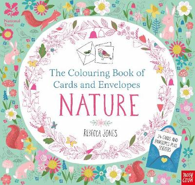 National Trust: The Colouring Book of Cards and Envelopes - Nature - Colouring Books of Cards and Envelopes (Paperback)