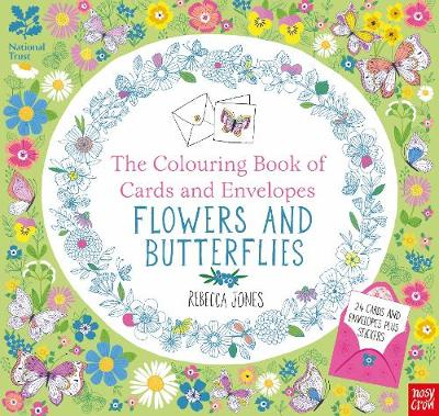 National Trust: The Colouring Book of Cards and Envelopes - Flowers and Butterflies - Colouring Books of Cards and Envelopes (Paperback)