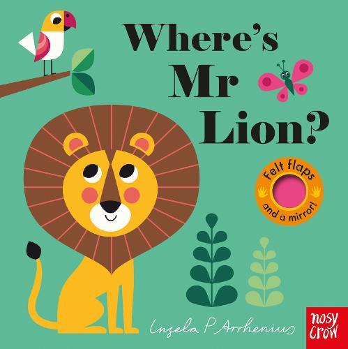 Where's Mr Lion? - Felt Flaps (Board book)