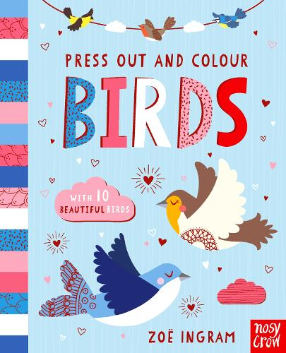 Press Out and Colour: Birds - Press Out and Colour (Board book)