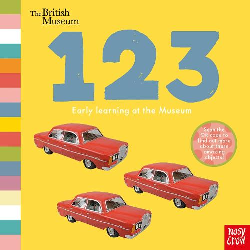 British Museum: 123 - Early Learning at the Museum (Board book)
