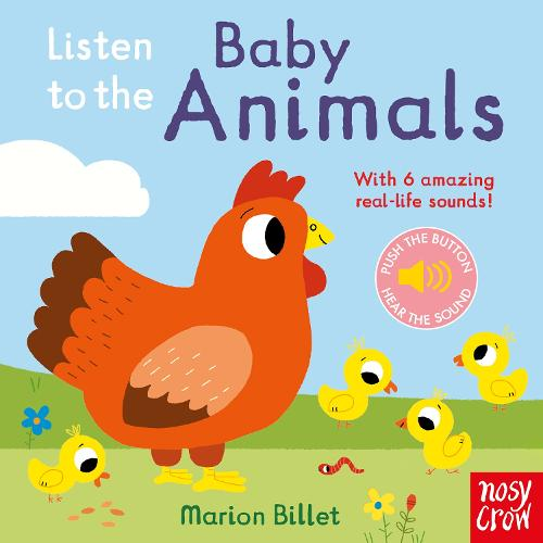 Listen to the Baby Animals - Listen to the... (Board book)