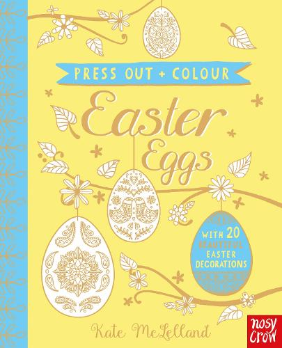 Press Out and Colour: Easter Eggs (Board book)