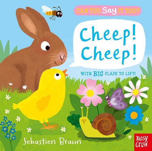 Can You Say It Too? Cheep! Cheep! - Can You Say It Too? (Board book)
