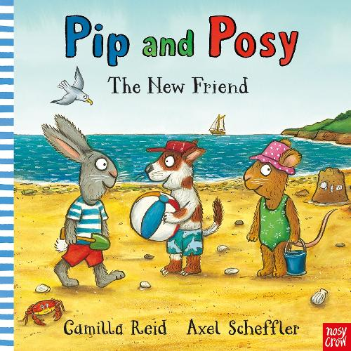 Pip and Posy: The New Friend - Pip and Posy (Paperback)