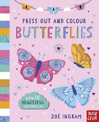 Press Out and Colour: Butterflies - Press Out and Colour (Board book)