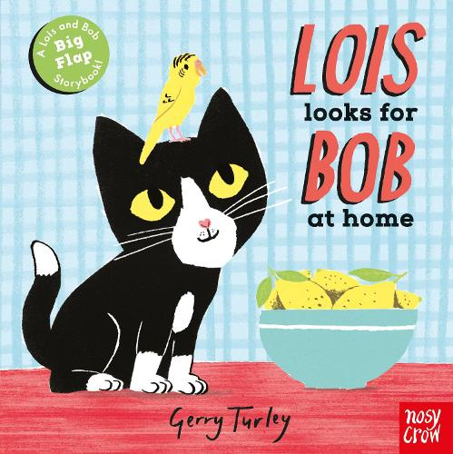 Lois Looks for Bob at Home - Lois and Bob (Board book)