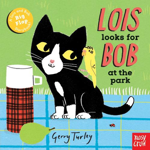 Lois Looks for Bob at the Park - Lois and Bob (Board book)