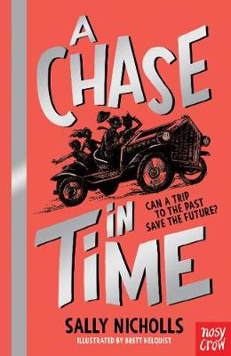 Cover of the book, A Chase in Time (The Time-Seekers, #1).