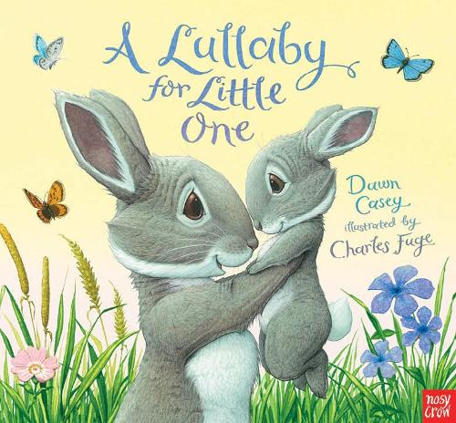 A Lullaby for Little One (Board book)